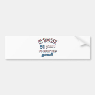 51st birthday designs car bumper sticker