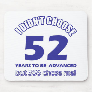 52 years advancement mouse pad