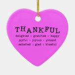 5318__thankful__ THANKFUL DELIGHTED GRATIFIED HAPP Christmas Tree Ornaments