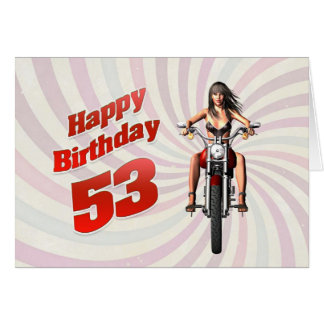 53rd Birthday card with a motorbike girl