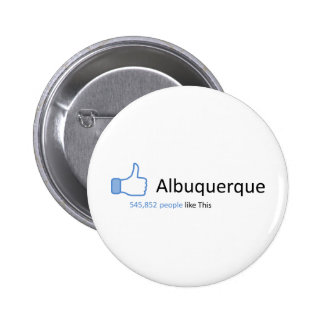 545852 people like Albuquerque Pinback Buttons