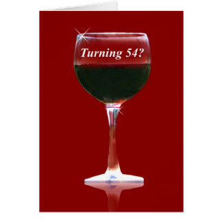 54th Wine Humorous Birthday Card