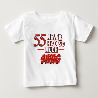55 never had so much swag t-shirts
