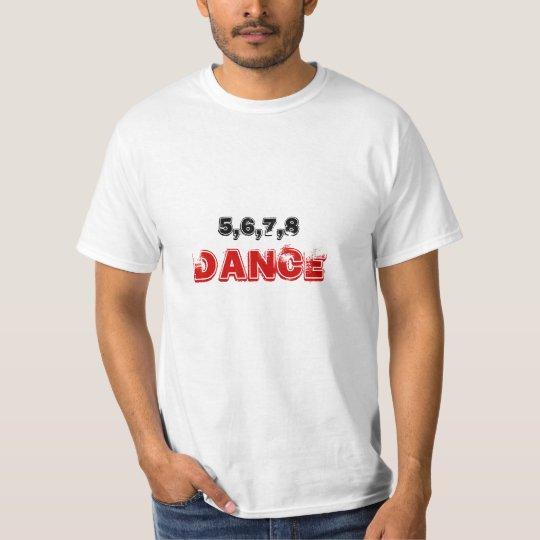 5678 Dance T-Shirt
