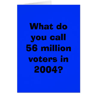 56 million Democrats Voted Greeting Card