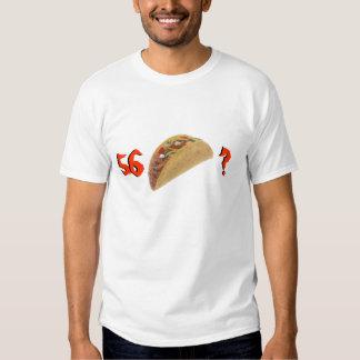 56 Taco Tee Shirts