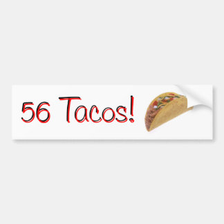 56 Tacos Bumper Sticker