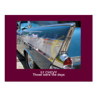 """57 CHEVY """"Those were the days"""" Post Card"""