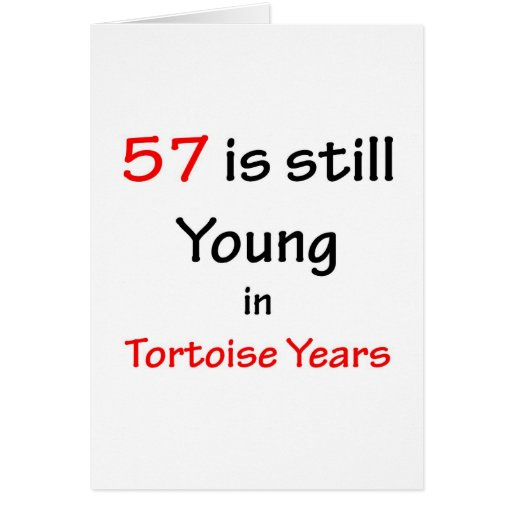 57 Tortoise Years Greeting Card