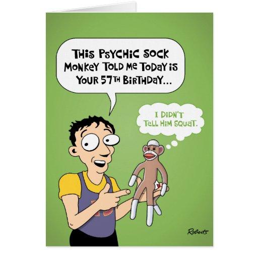 57th Birthday Funny Greeting Card