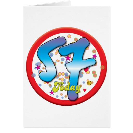 57th Birthday Today Greeting Cards