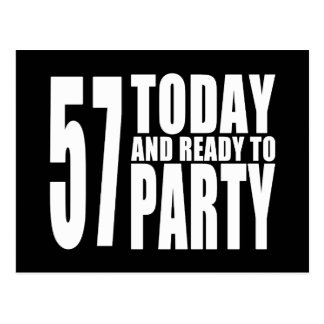 57th Birthdays Parties : 57 Today & Ready to Party Postcard