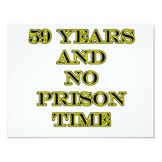 59 No prison time 11 Cm X 14 Cm Invitation Card