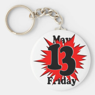 5-13 Friday The 13th in May Key Chain