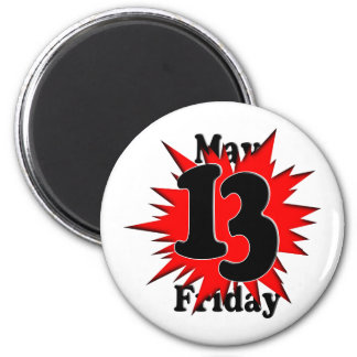 5-13 Friday The 13th in May Fridge Magnet