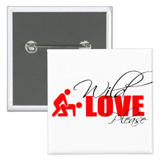 """5.1 cm square pin - """"wild love please """""""