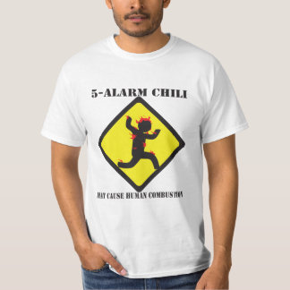 5 Alarm Chili Value T-Shirt