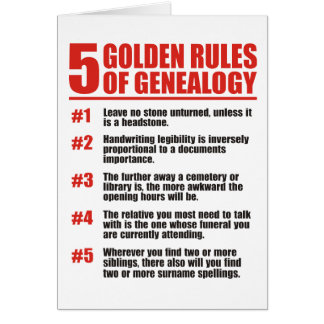 5 Golden Rules Of Genealogy Greeting Card