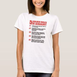 5 Golden Rules Of Genealogy T-Shirt