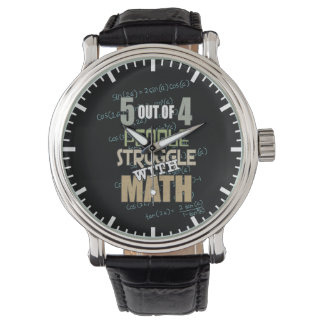 5 out of 4 People Struggle With Math - Novelty Watch