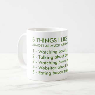 5 Things I Like Bowls Mug