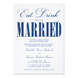 5 x 7 Eat, Drink & Be Married   Wedding Invitation