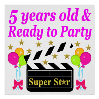 5 YEARS OLD AND READY TO PARTY MOVIE STAR DESIGN POSTER