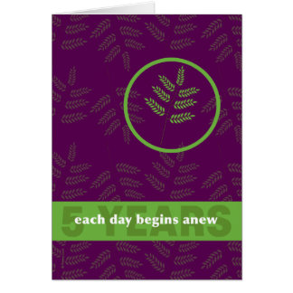 5 Years Recovering Addict Anniversary New Leaf Greeting Card