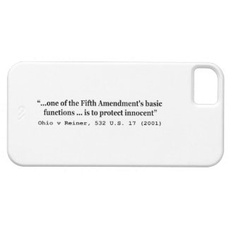 5th Amendment Ohio v Reiner 532 U.S. 17 (2001) iPhone 5 Case
