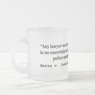 5th Amendment Watts v Indiana 338 US 49 1949 Frosted Glass Coffee Mug