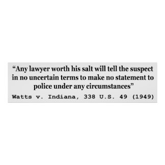 5th Amendment Watts v Indiana 338 US 49 1949 Print