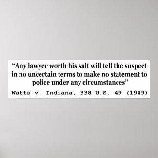 5th Amendment Watts v Indiana 338 US 49 1949 Poster