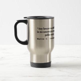 5th Amendment Watts v Indiana 338 US 49 1949 Stainless Steel Travel Mug