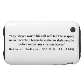 5th Amendment Watts v Indiana 338 US 49 1949 Tough iPhone 3 Covers