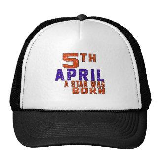 5th April a star was born Trucker Hat