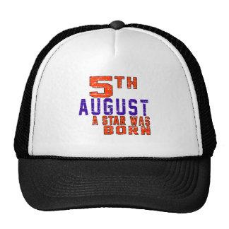 5th August a star was born Trucker Hat