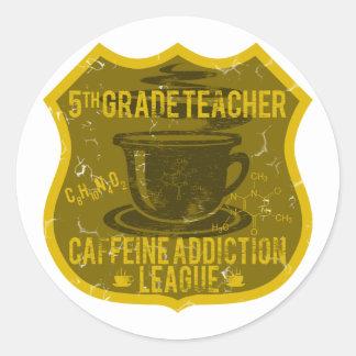 5th Grade Caffeine Addiction League Round Stickers
