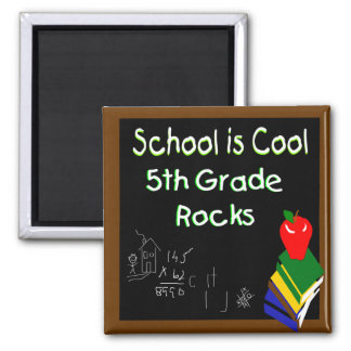 5th Grade School is Cool Square Magnet