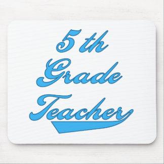 5th Grade Teacher Blue Mouse Mat