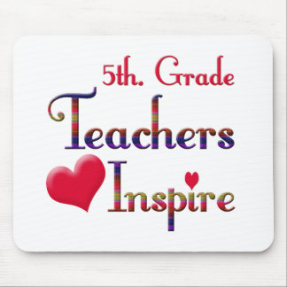5th. Grade Teachers Inspire Mouse Mat