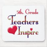 5th. Grade Teachers Inspire Mousepad