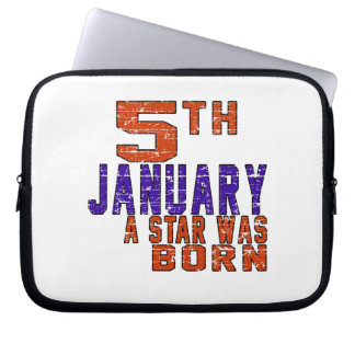 5th January a star was born Computer Sleeves