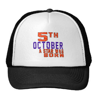 5th October a star was born Trucker Hat