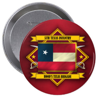 5th Texas Infantry, Hood's Texas Brigade (v5) 10 Cm Round Badge