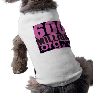 600 million doggy girly T ! Sleeveless Dog Shirt