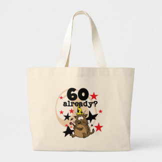 60 Already Birthday Large Tote Bag