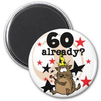 60 Already Birthday Magnet