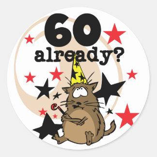60 Already Birthday Round Sticker