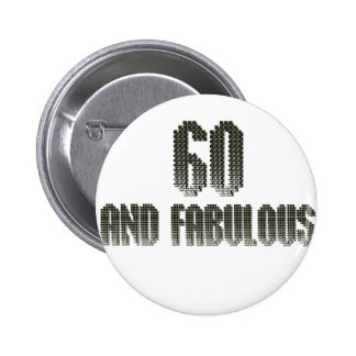 60 and fab disco theme 6 cm round badge