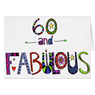 60 and Fabulous 60th Birthday Card